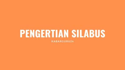 PENGERTIAN SILABUS