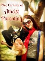 http://carnivalofatheistparenting.blogspot.com.au/