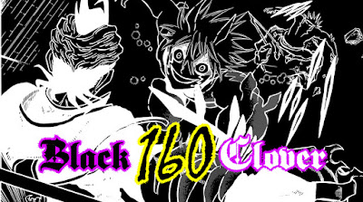 REVIEW MANGA BLACK CLOVER CHAPTER 160