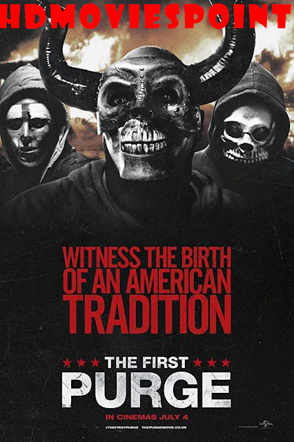The First Purge (2018) Full English Movie Download HD 720p