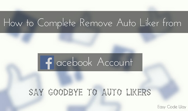 Remove Auto Liker from Facebook Account