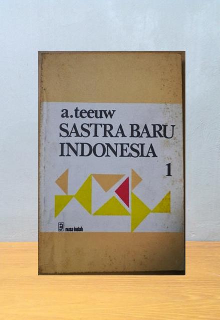 SASTRA BARU INDONESIA, A. Teeuw