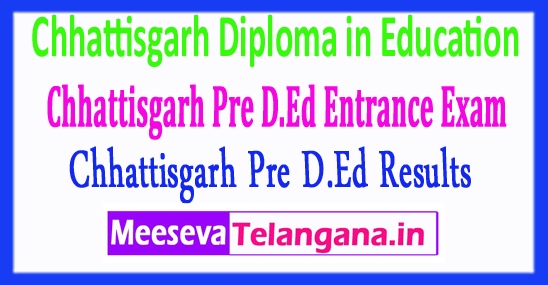 Diploma in Education Entrance Exam Chhattisgarh Vyapam CG Pre D.Ed Result 2018