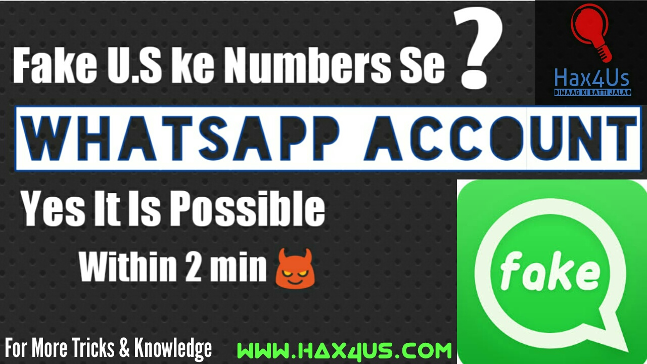 How To Create A WhatsApp Account Using Fake U S  Number Latest Trick