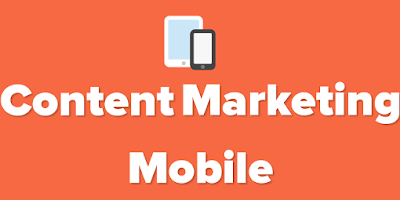 Content Marketing for Mobiles: