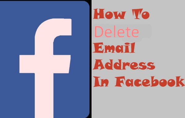 How to Delete Email Address on Facebook