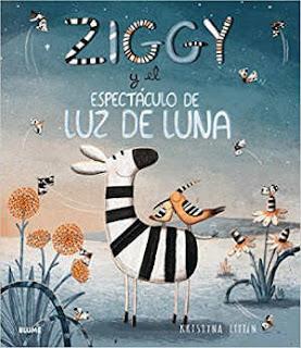 selección cuentos infantiles día del libro 2018 ziggi y el espectáculo de luz de luna