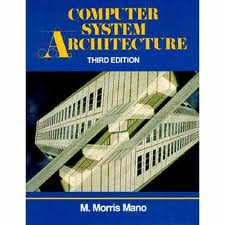 Computer system architecture by morris mano pdf 4th edition free.