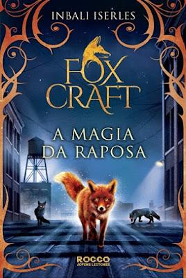FOXCRAFT: A MAGIA DA RAPOSA (Inbali Iserles)