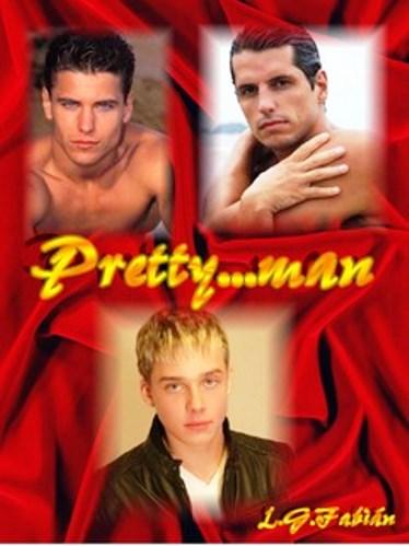 Pretty… man – L. G. Fabián