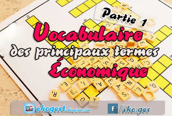 Vocabulaire des principaux termes économique