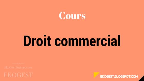 Droit commercial - Cours droit commercial ||PDF 1||
