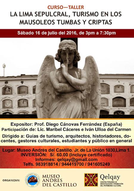 CURSO LIMA SEPULCRAL TUMBAS, MAUSOLEOS Y CRIPTAS - TURISMO - QELQAY