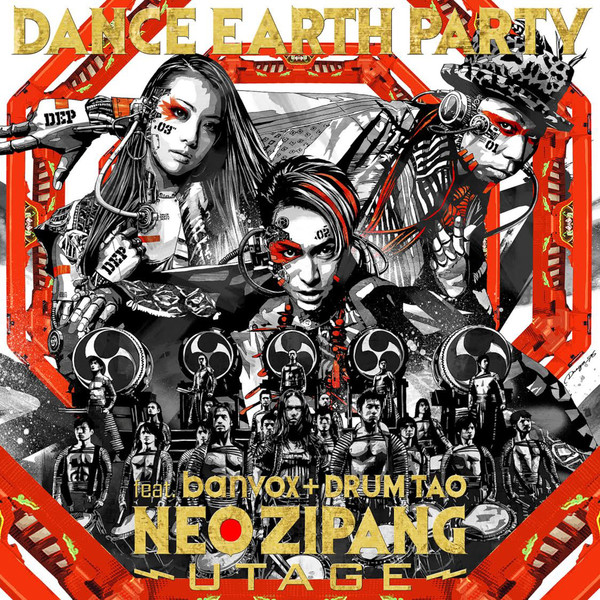 [Single] DANCE EARTH PARTY feat. banvox+DRUM TAO – NEO ZIPANG~UTAGE~ (2016.08.03/MP3/RAR)