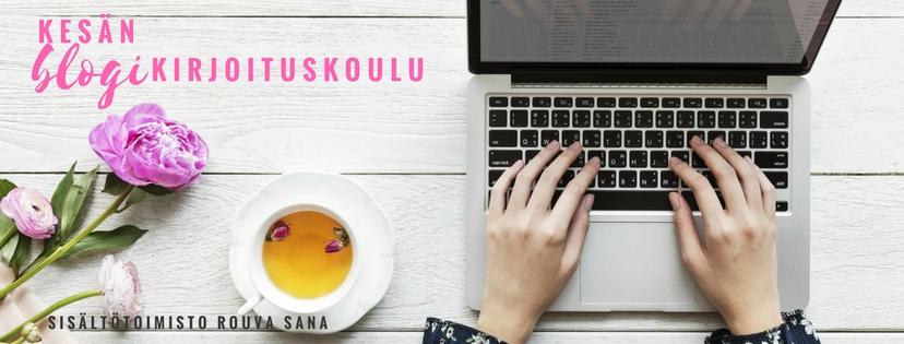 Kesän 2018 blogikirjoituskoulu ilmaiseksi - tule!
