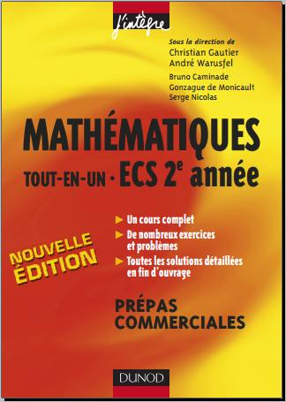 Livre : Mathématiques Tout-en-un ECS 2e année - Cours et exercices Prépas commerciales