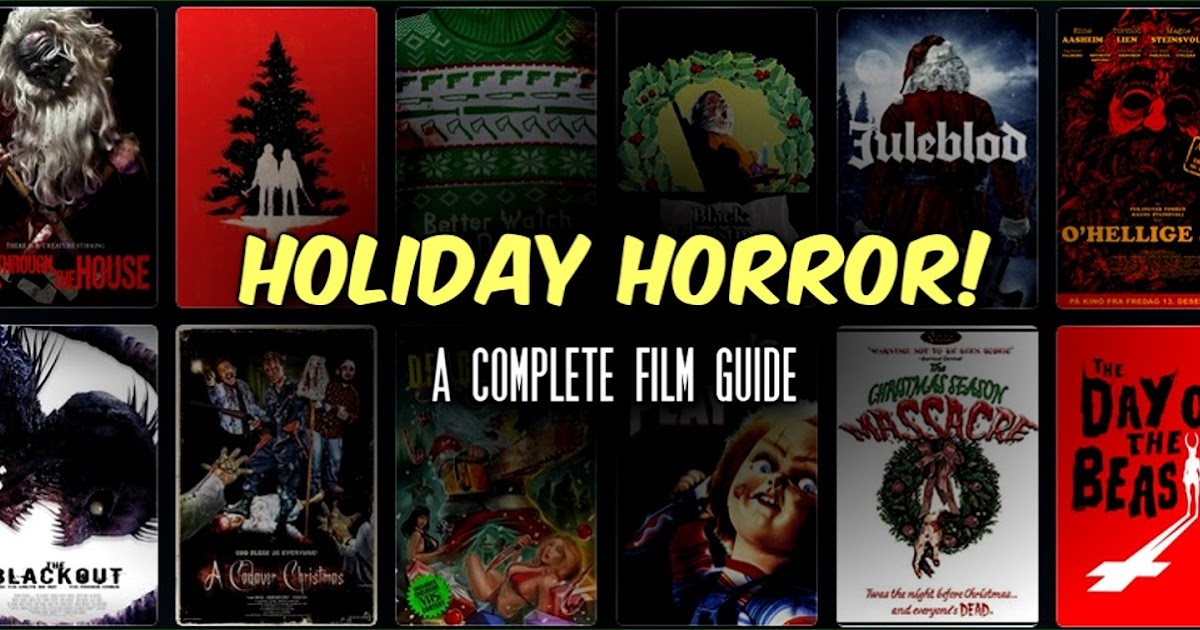 Weihnachtsfilm Oh Tannenbaum.Holiday Horror A Complete Film Guide Slaughter Film