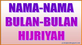 Nama-Nama Bulan Dalam Kalender Islam Tahun Hijriyah