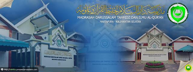 Sejarah Singkat Madrasah Tahfidz Darussalam Martapura