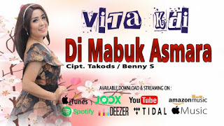 Vita Kdi - Di Mabuk Asmara Mp3
