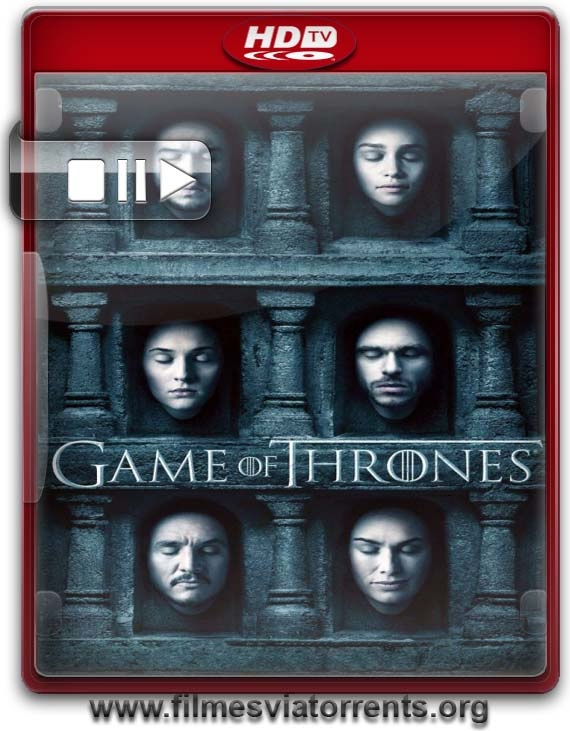 Game of Thrones 6ª Temporada