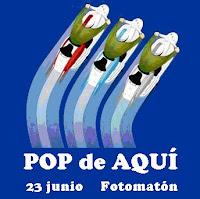 Pop de aquí 23/6 en Fotomatón