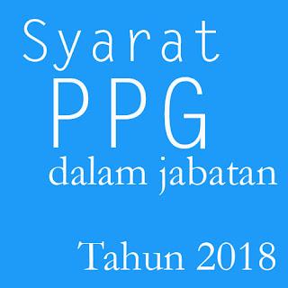 syarat PPG dalam jabatan tahun 2018