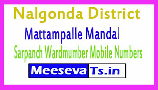 Mattampalle Mandal Sarpanch Wardmumber Mobile Numbers List Part II Nalgonda District in Telangana State