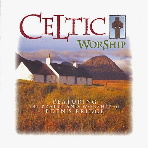 Eden's Bridge - Celtic Worship (1997)