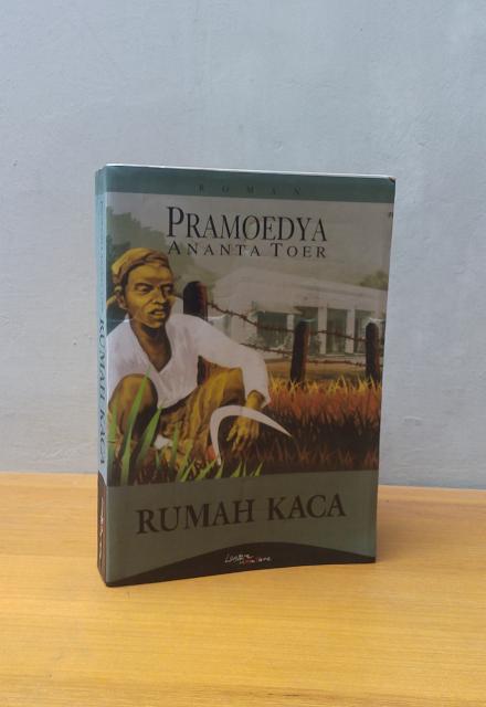 RUMAH KACA, Pramoedya Ananta Toer