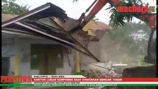 VIDEO: Eksekusi Sampoddo, Escavator Ratakan Kantor Lurah Sampoddo dan Sebagian SPBU