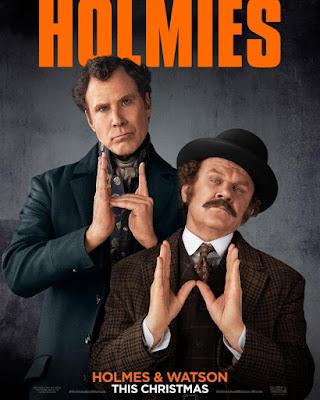 Holmes and Watson 2018 movie poster Sherlock Holmes Will Ferrell John C. Reilly