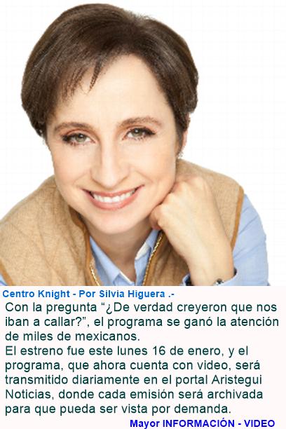 "Expulsado de la radio mexicana por ""golpe de censura"", programa de Carmen Aristegui regresa, pero e"