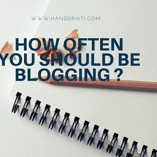 Seberapa Sering Kamu Harus Update Postingan di Blog?