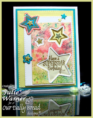 Our Daily Bread designs – Superstar, Flourished Star Pattern, Double Stitched Stars, Sparkling Stars, Rectangles dies- designed by Julie Warner