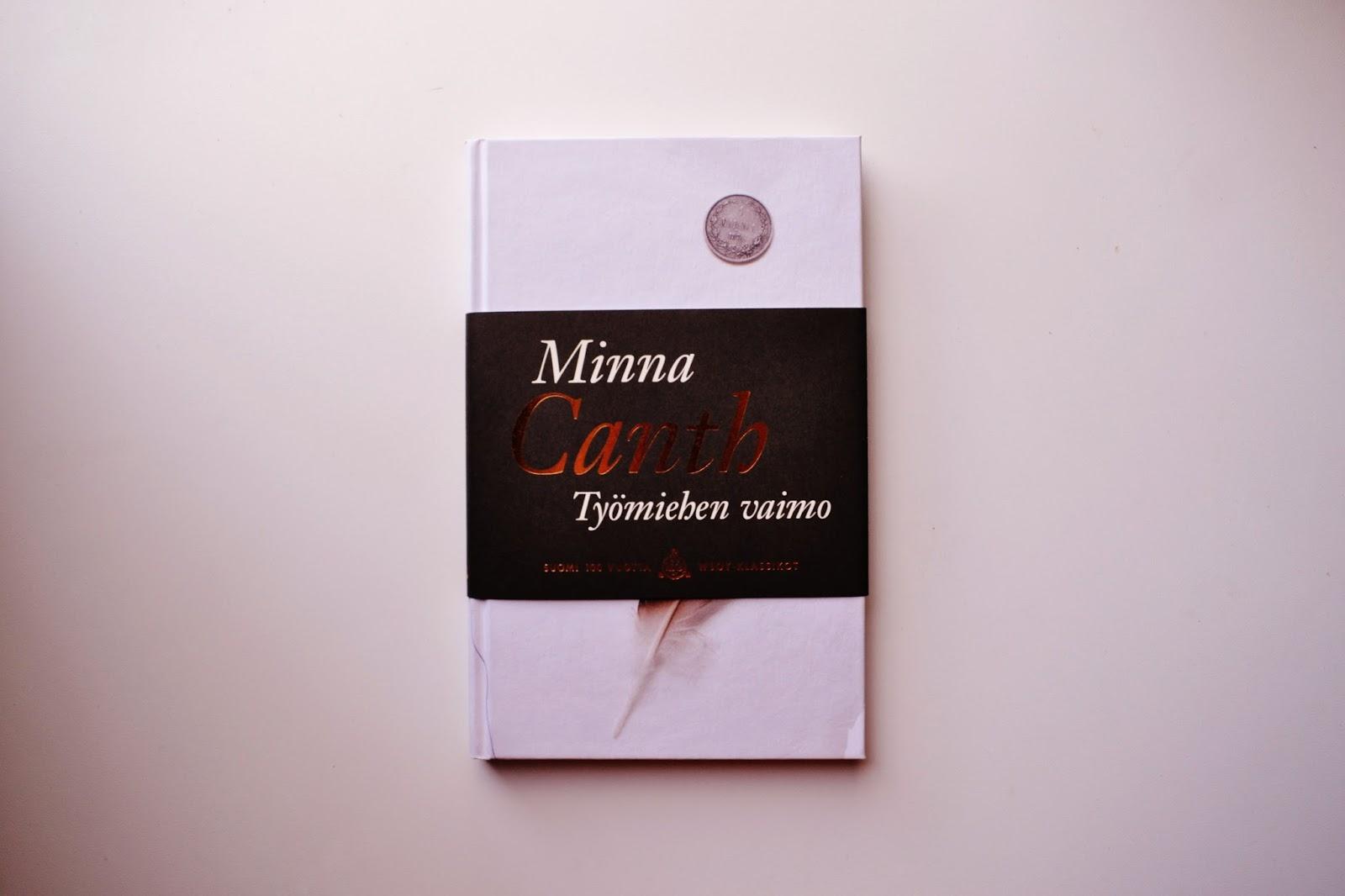 bookishteaparty: Minna Canth: Työmiehen vaimo