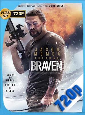 Braven (2018)HD [720P] Latino [GoogleDrive] dizonHD