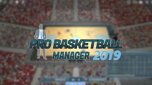 Pro Basketball Manager 2019 Full Version by CODEX