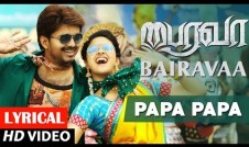 Papa Papa new song movie Bairavaa Song Best Tamil movie Bairavaa Song
