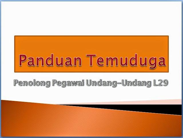 Panduan Temuduga Penolong Pegawai Undang-Undang L29