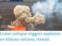 http://sciencythoughts.blogspot.co.uk/2015/05/crater-collapse-triggers-explosion-on.html