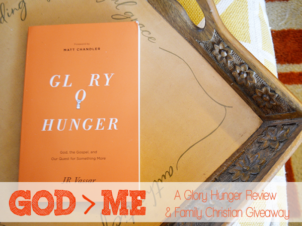 God > Me {A Glory Hunger Review & Family Christian Giveaway}