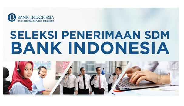 Lowongan Kerja Terbaru Bank Indonesia (Bank BI) Tahun 2017 Seluruh Indonesia