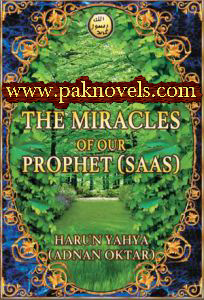The Miracles of our Prophet (S.A.W) by Harun Yahya