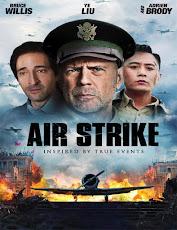 pelicula El Bombardeo ( Air Strike) ( 2018)