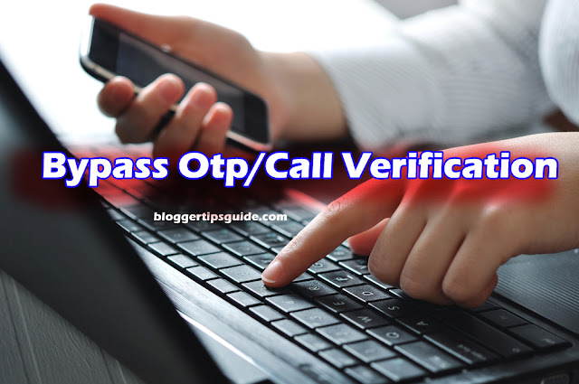 Bypass Otp/Call Verification in hindi