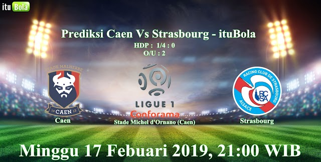 Prediksi Caen Vs Strasbourg - ituBola