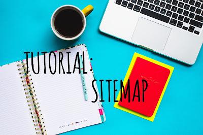 Tutorial : Memasang Sitemap dengan Mudah