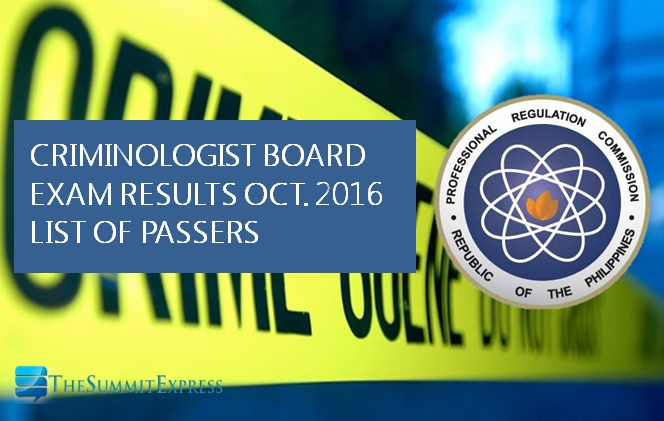 October 2016 Criminologist board exam results