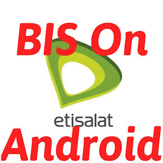 How to Use Etisalat Bis on Android an Collect N1000